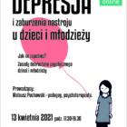Akademia Czujnego Rodzica, spotkanie na temat: Depresja i zaburzenia nastroju u dzieci i młodzieży – jak im zapobiec, zasady dobrostanu psychicznego u dzieci i młodzieży
